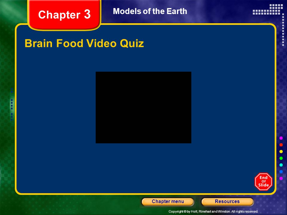 Chapter 3 Models of the Earth Brain Food Video Quiz