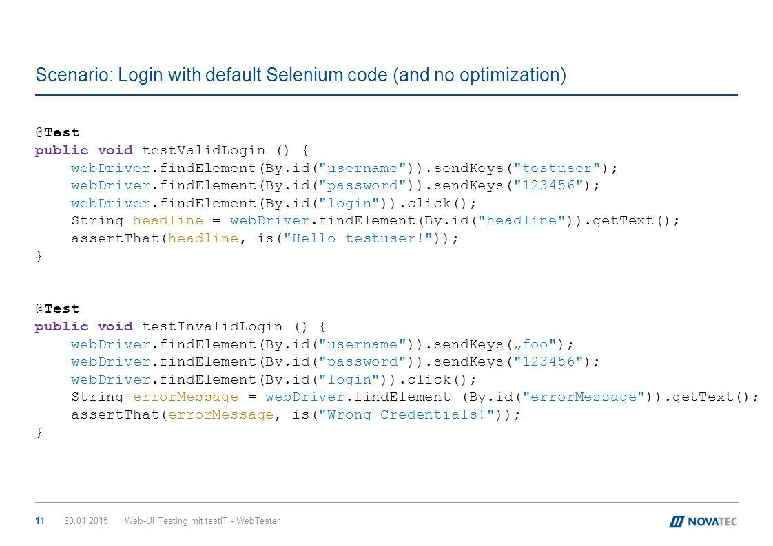 Scenario: Login with default Selenium code (and no optimization)