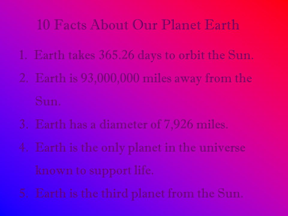 10 Facts About Our Planet Earth
