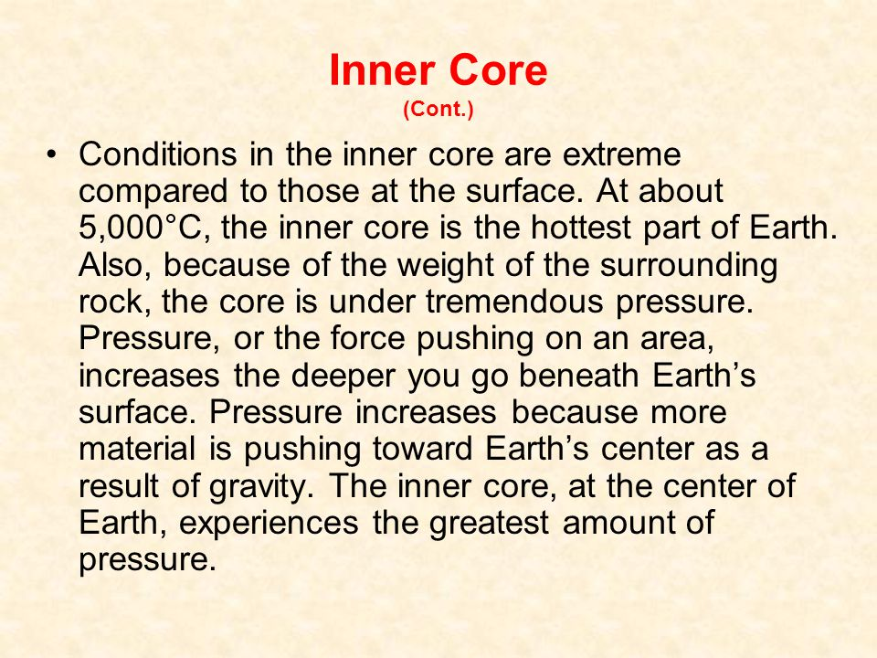 Inner Core (Cont.)