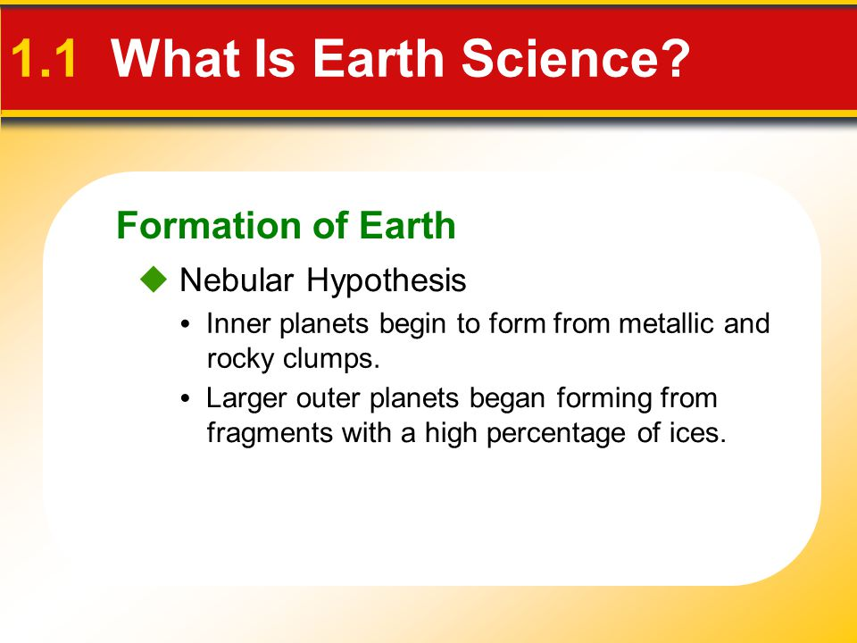 1.1 What Is Earth Science Formation of Earth  Nebular Hypothesis