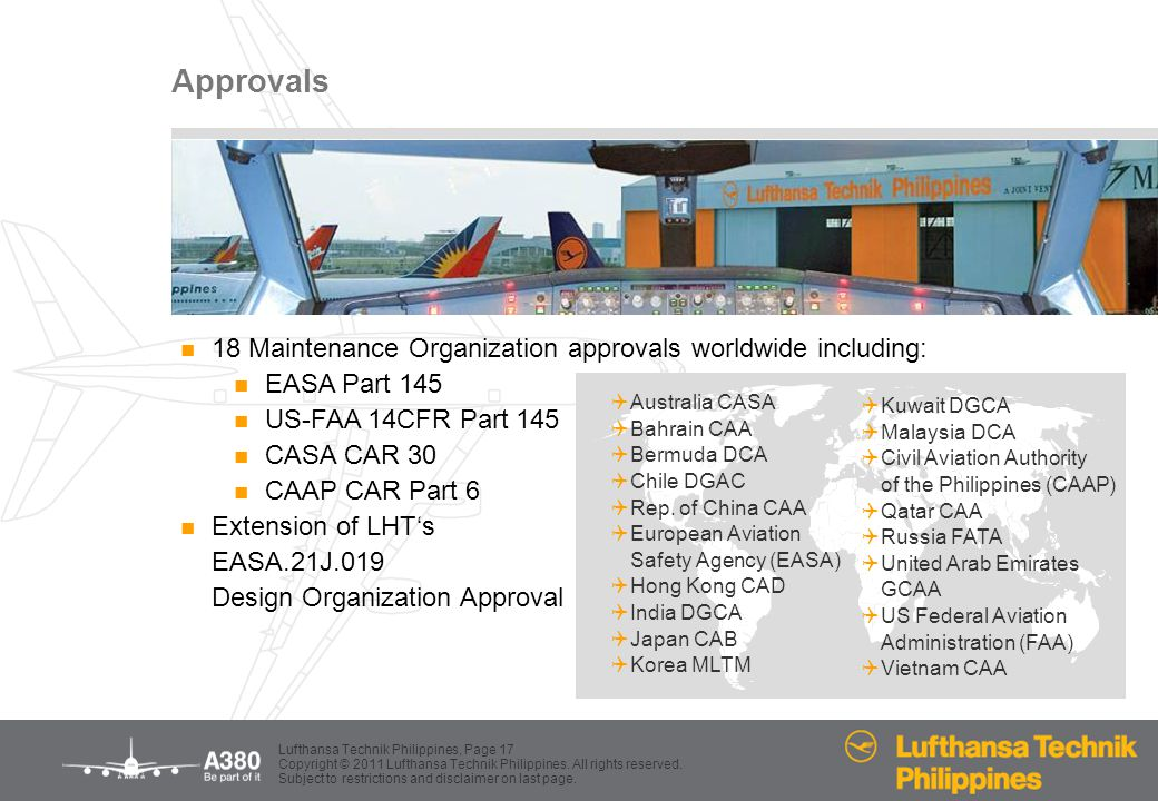 Approvals 18 Maintenance Organization approvals worldwide including: