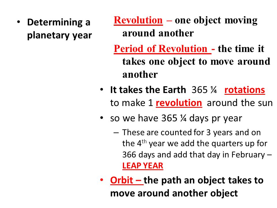 Revolution – one object moving around another
