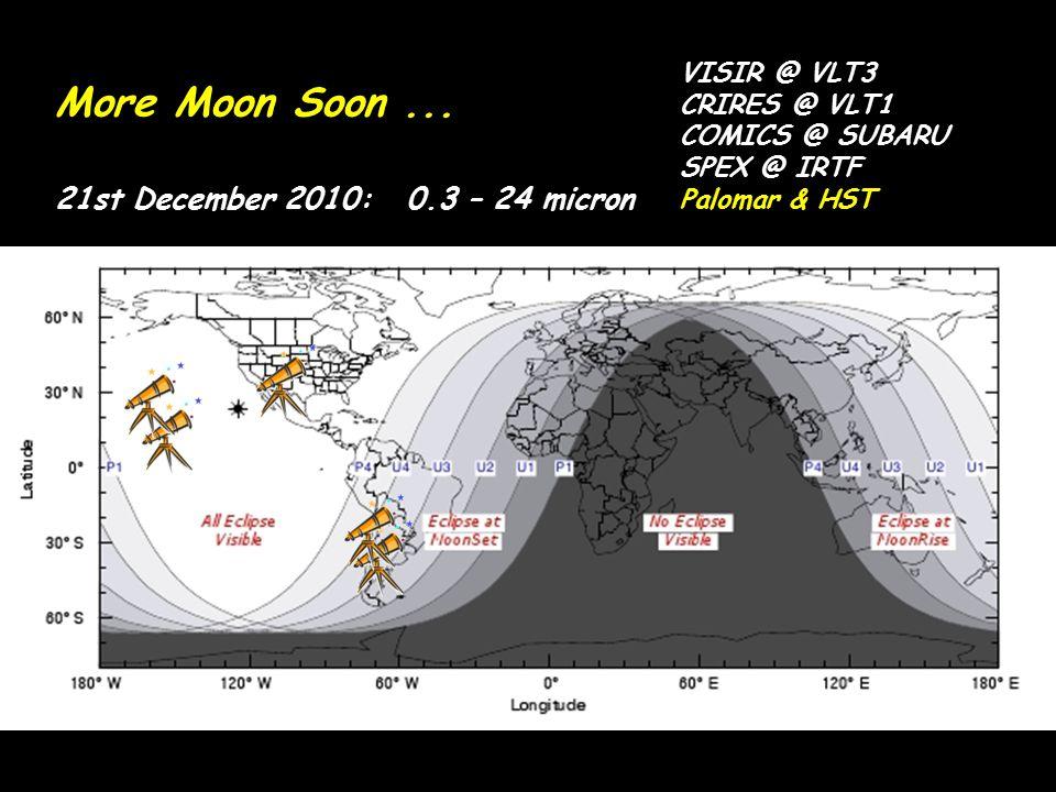 More Moon Soon ... 21st December 2010: 0.3 – 24 micron VISIR @ VLT3