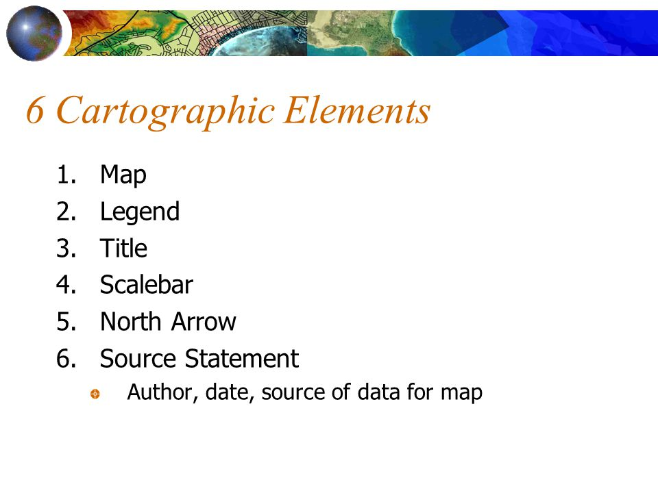 6 Cartographic Elements