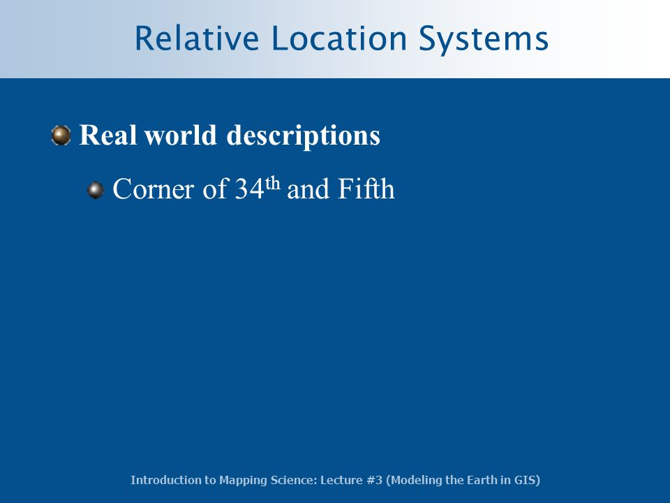Relative Location Systems