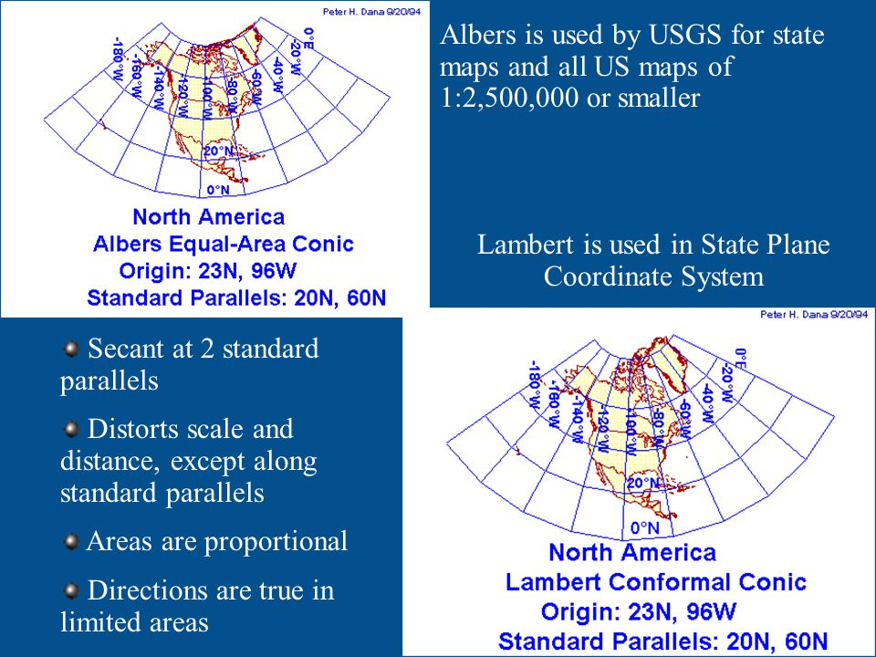 Lambert is used in State Plane Coordinate System