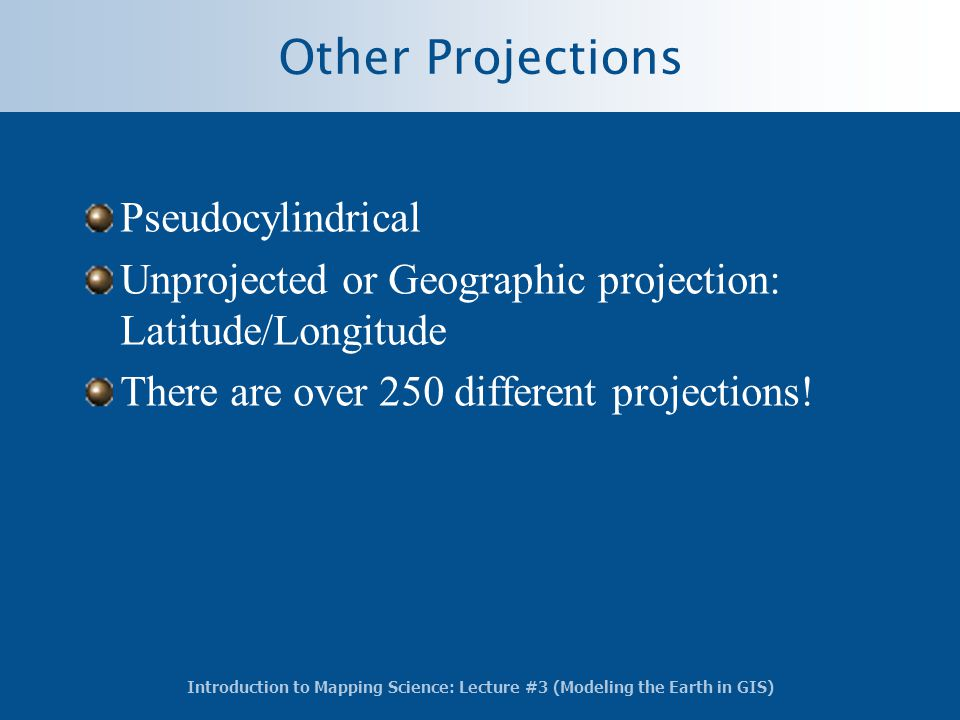 Other Projections Pseudocylindrical