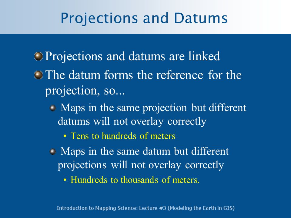 Projections and Datums