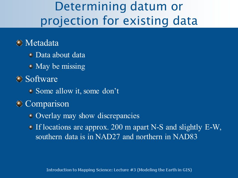 Determining datum or projection for existing data