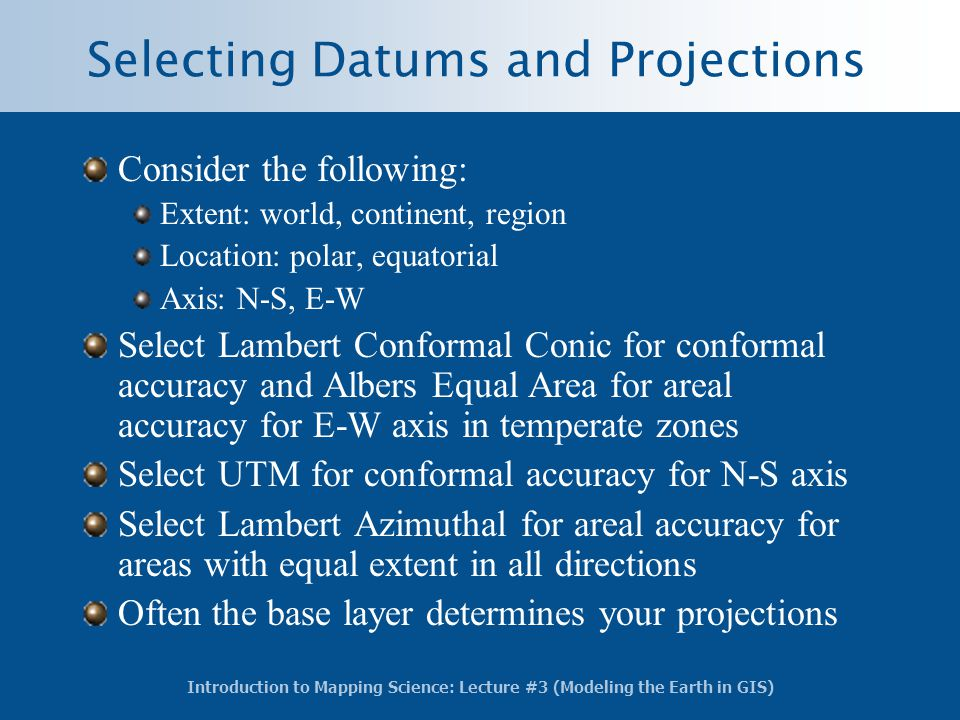 Selecting Datums and Projections