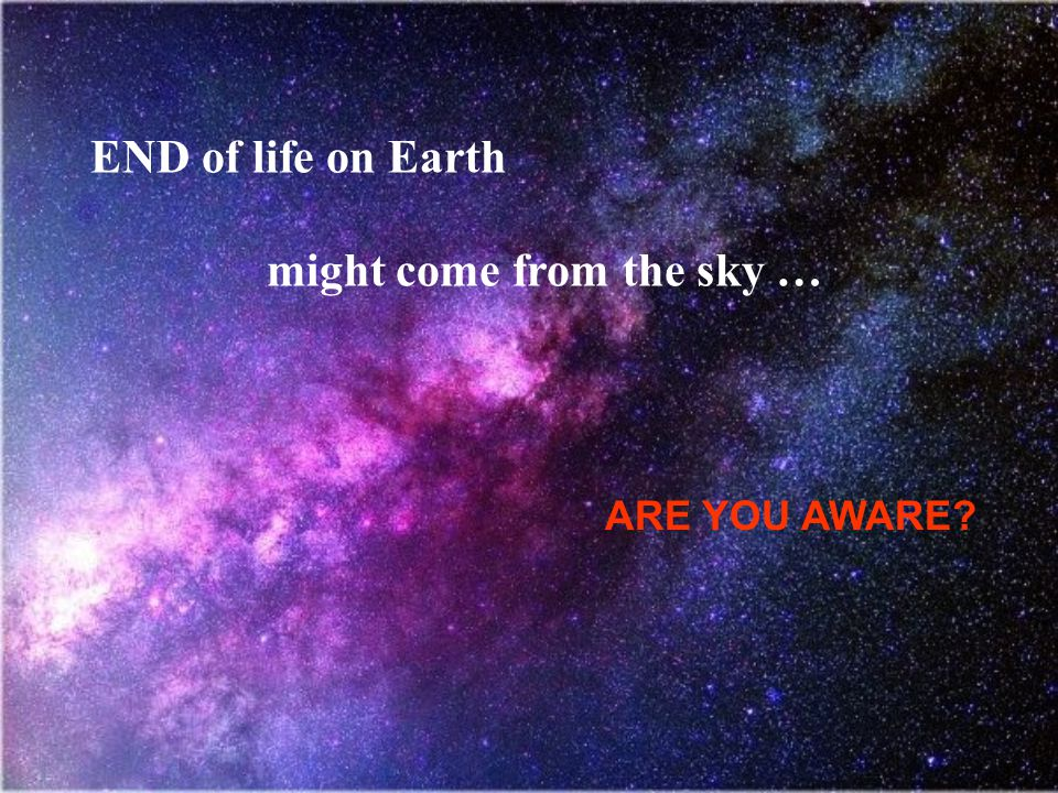 might come from the sky …