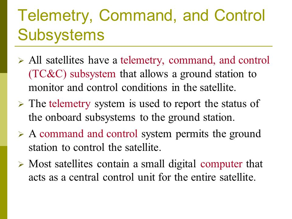 Telemetry, Command, and Control Subsystems