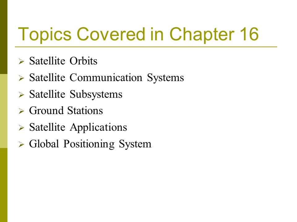 Topics Covered in Chapter 16