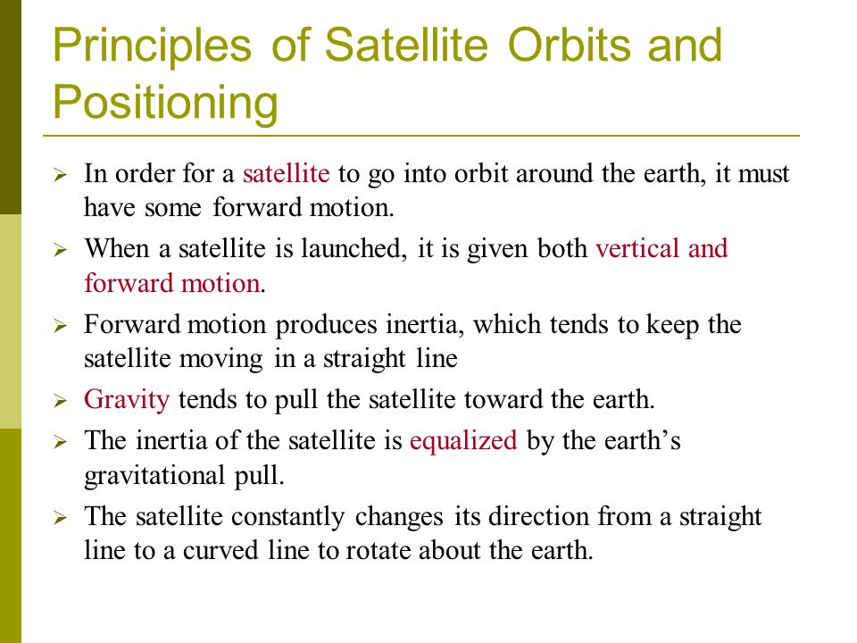 Principles of Satellite Orbits and Positioning