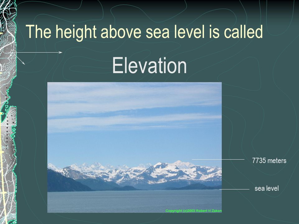 The height above sea level is called