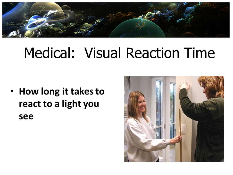 Medical: Visual Reaction Time