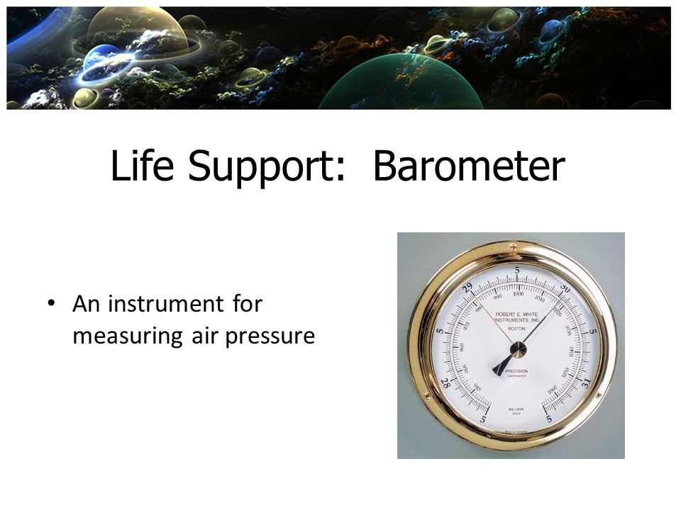 Life Support: Barometer