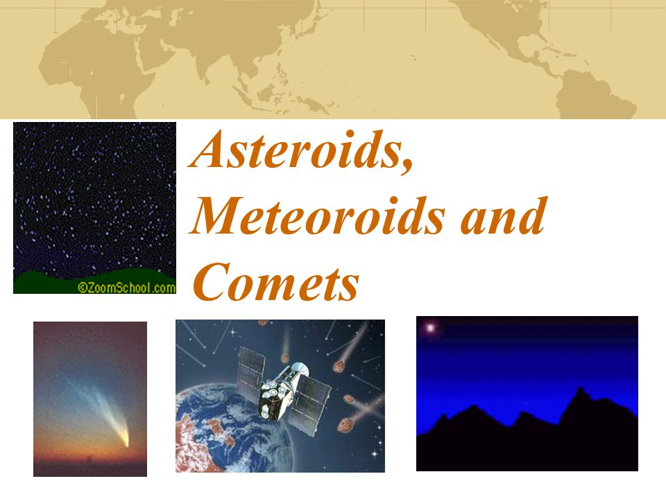 Asteroids, Meteoroids and Comets