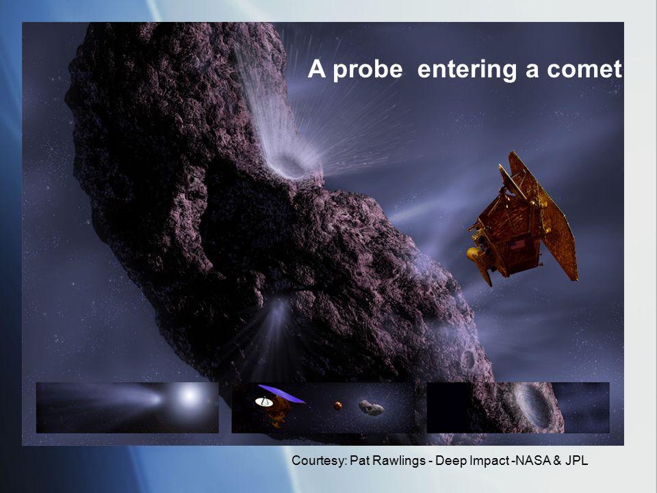 A probe entering a comet