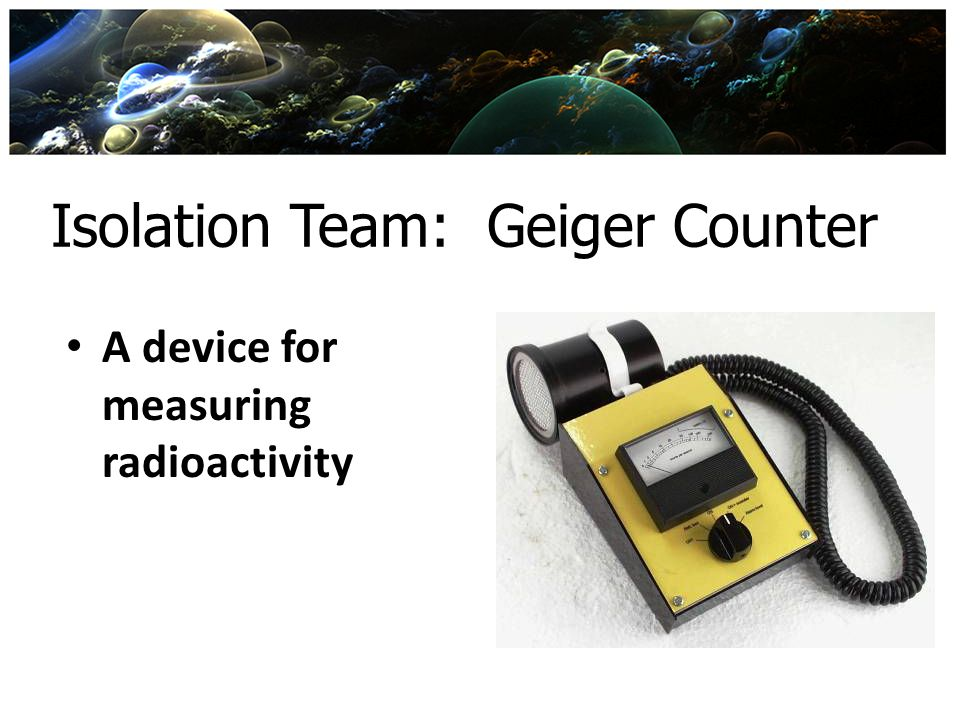 Isolation Team: Geiger Counter