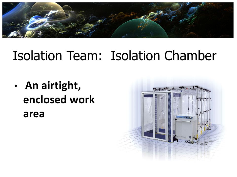 Isolation Team: Isolation Chamber