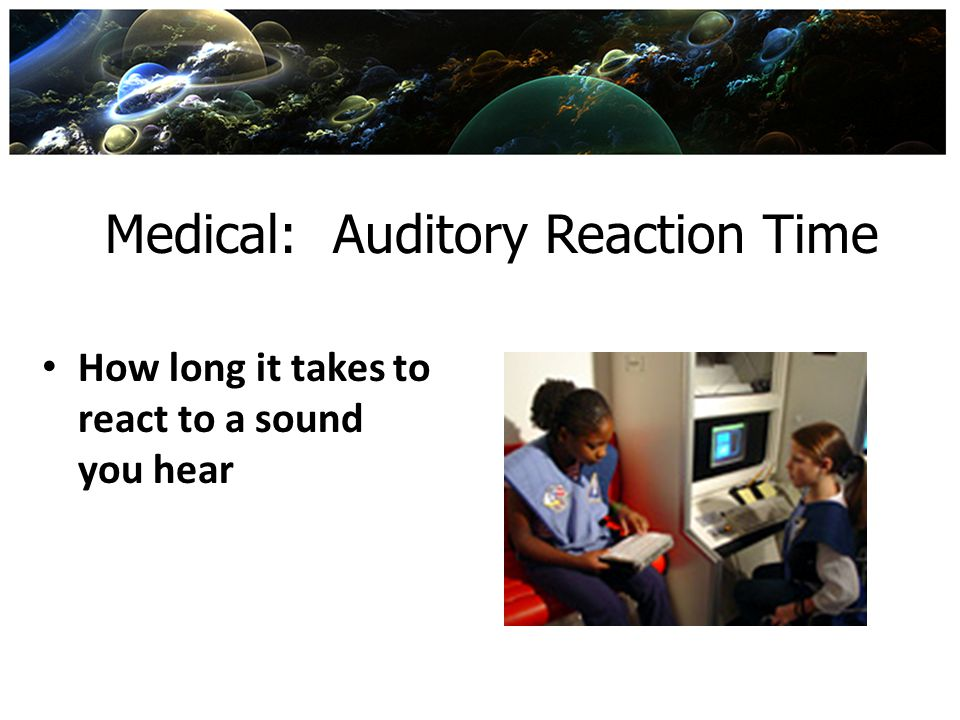 Medical: Auditory Reaction Time