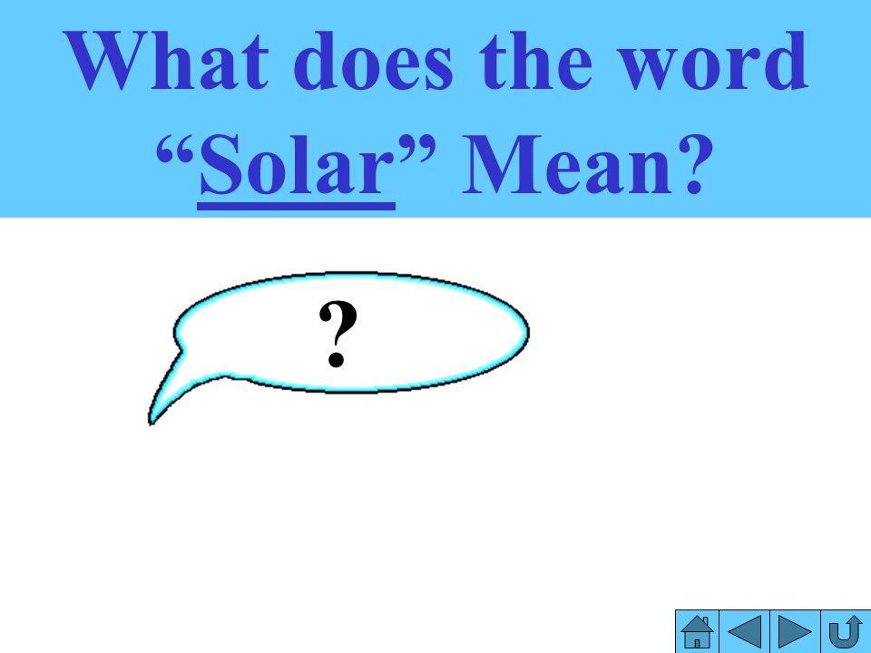 What does the word Solar Mean