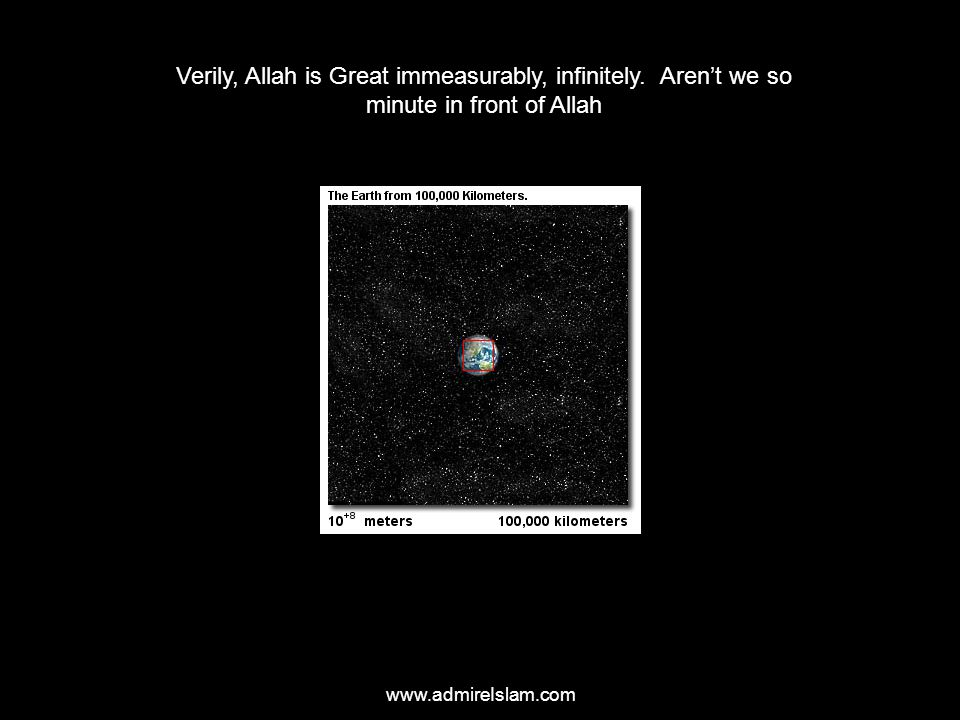 Verily, Allah is Great immeasurably, infinitely