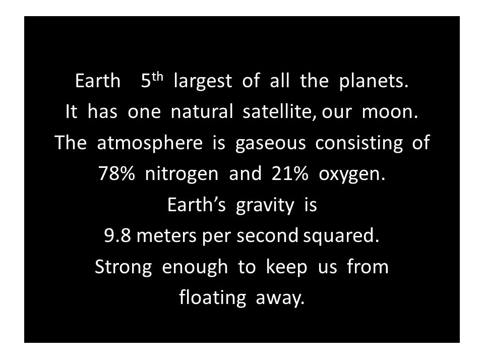 Earth 5th largest of all the planets.