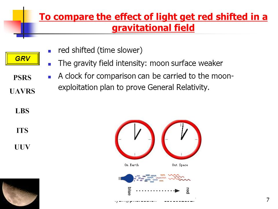 To compare the effect of light get red shifted in a gravitational field