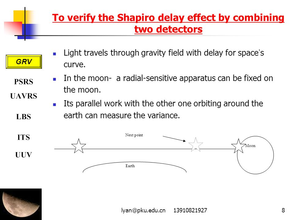 To verify the Shapiro delay effect by combining two detectors
