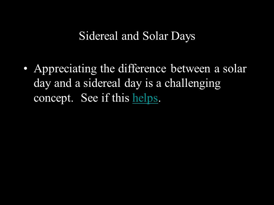 Sidereal and Solar Days