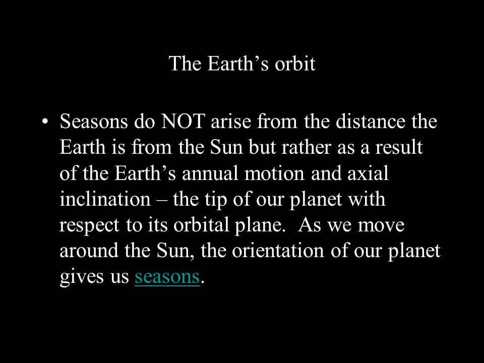 The Earth's orbit