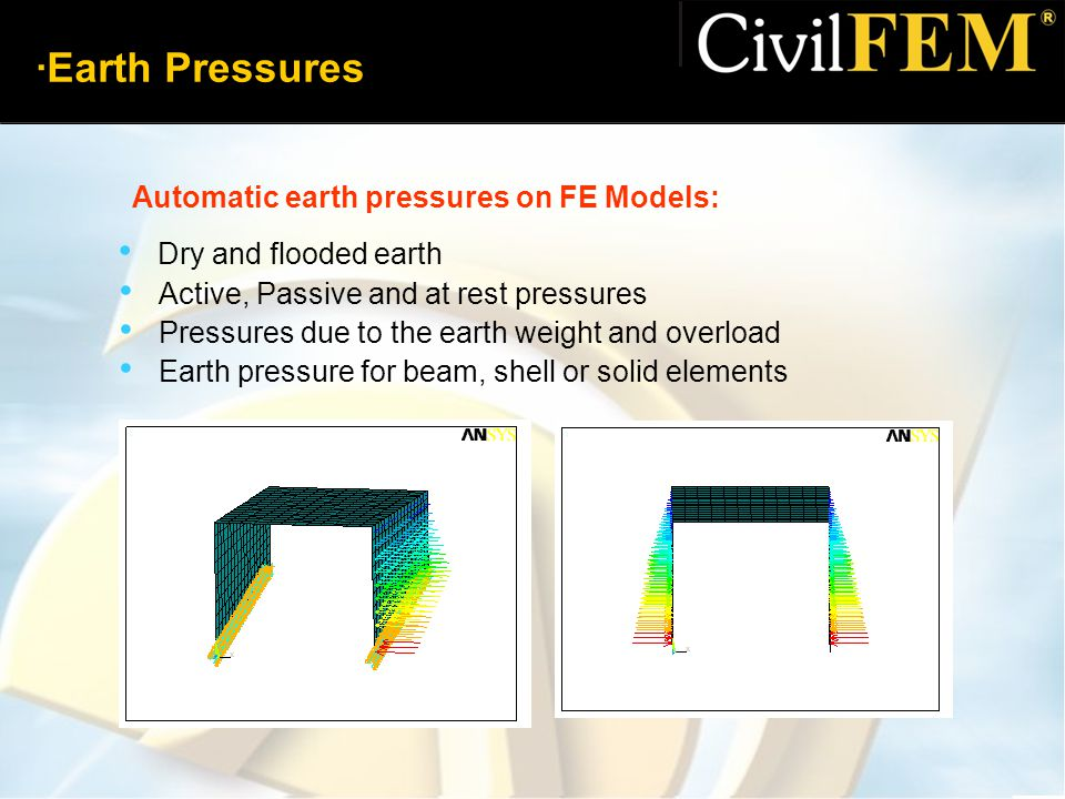 ·Earth Pressures Automatic earth pressures on FE Models: