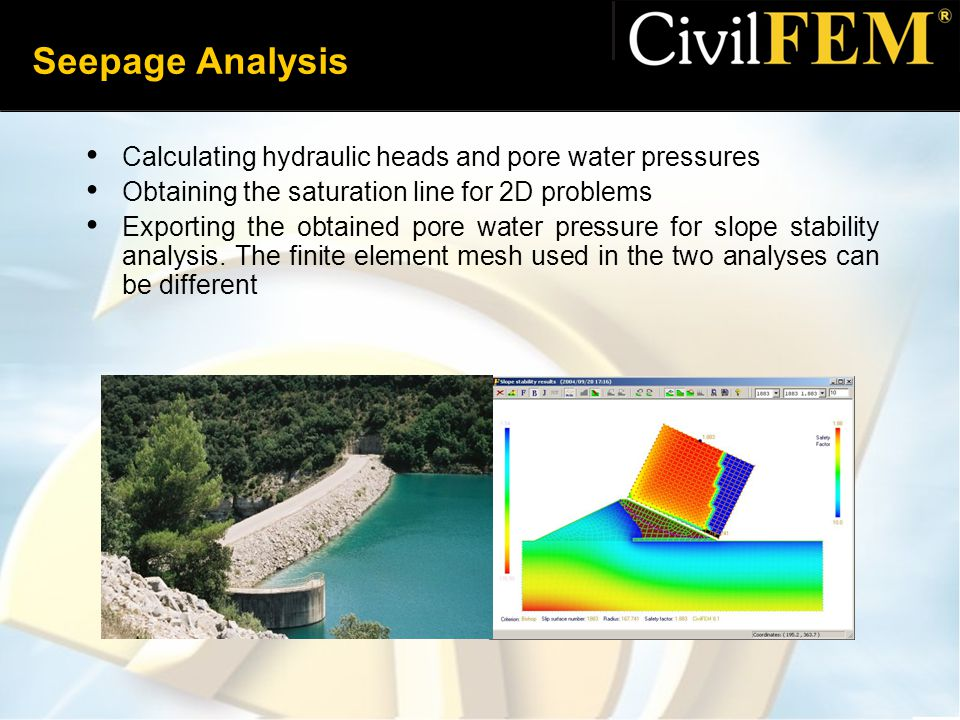 Seepage Analysis Calculating hydraulic heads and pore water pressures