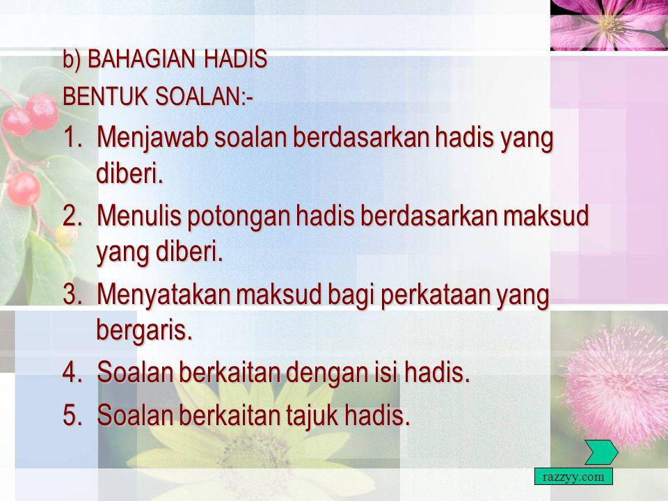 1. Menjawab soalan berdasarkan hadis yang diberi.