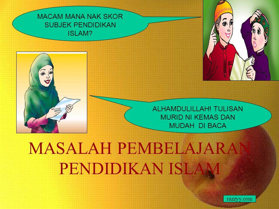 MASALAH PEMBELAJARAN PENDIDIKAN ISLAM
