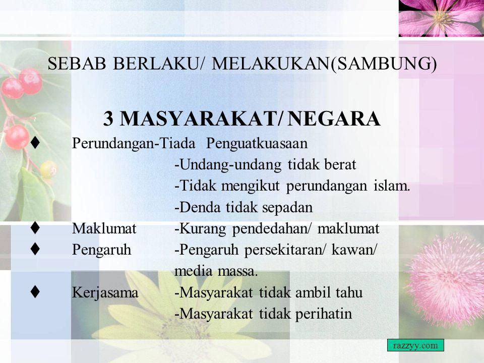 SEBAB BERLAKU/ MELAKUKAN(SAMBUNG)