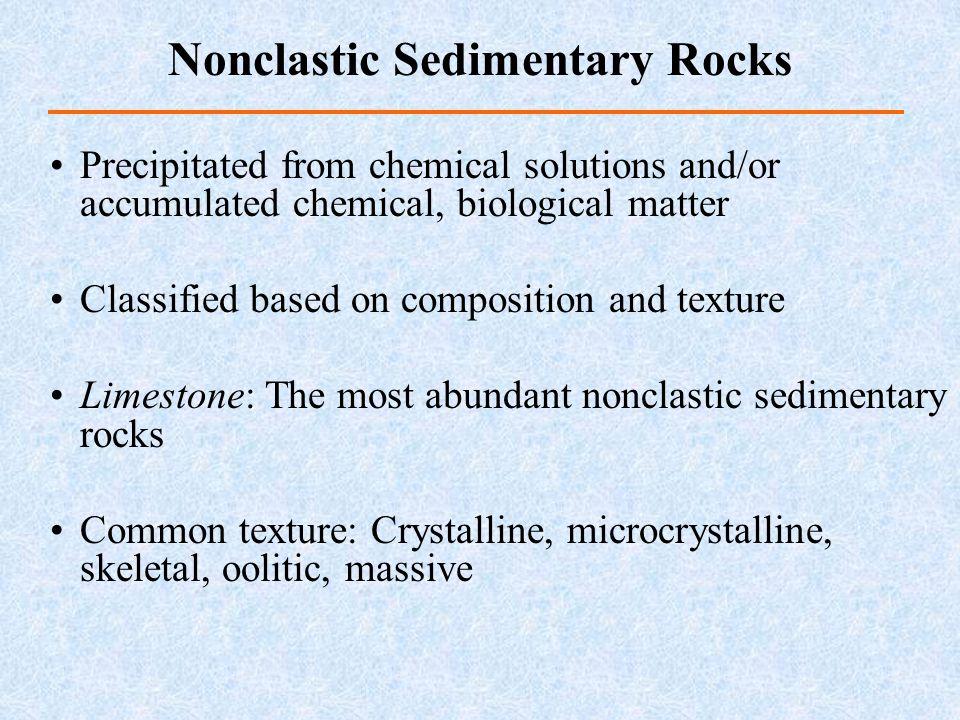 Nonclastic Sedimentary Rocks