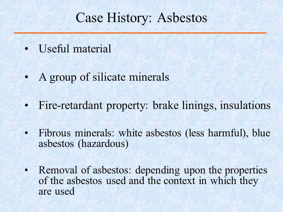 Case History: Asbestos