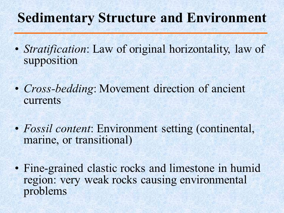 Sedimentary Structure and Environment