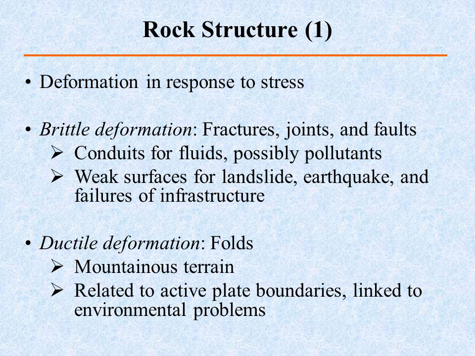 Rock Structure (1) Deformation in response to stress