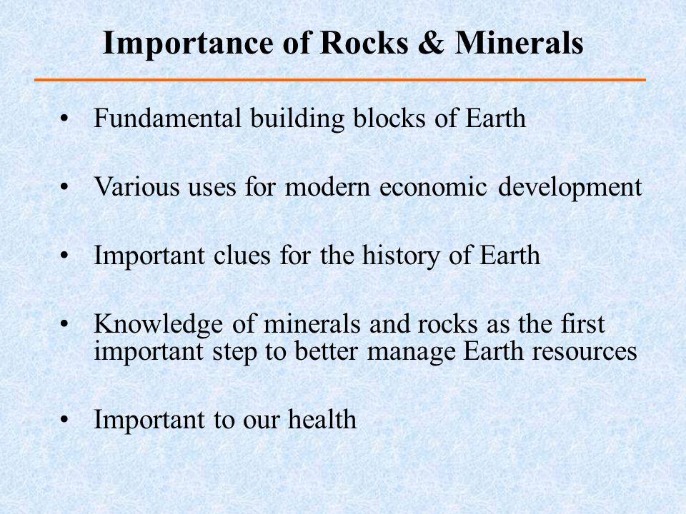 Importance of Rocks & Minerals