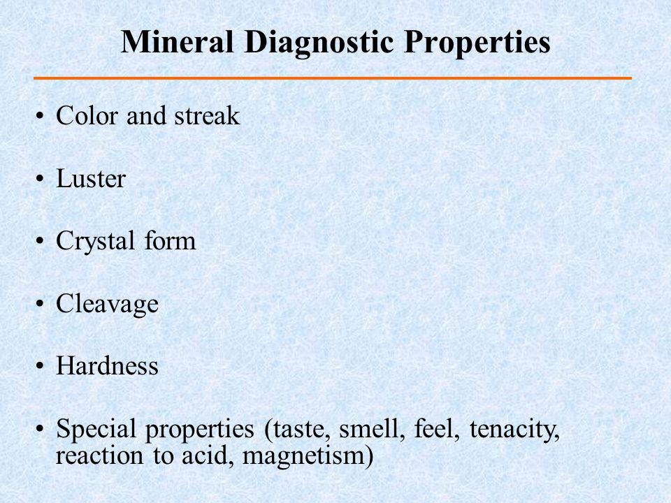Mineral Diagnostic Properties