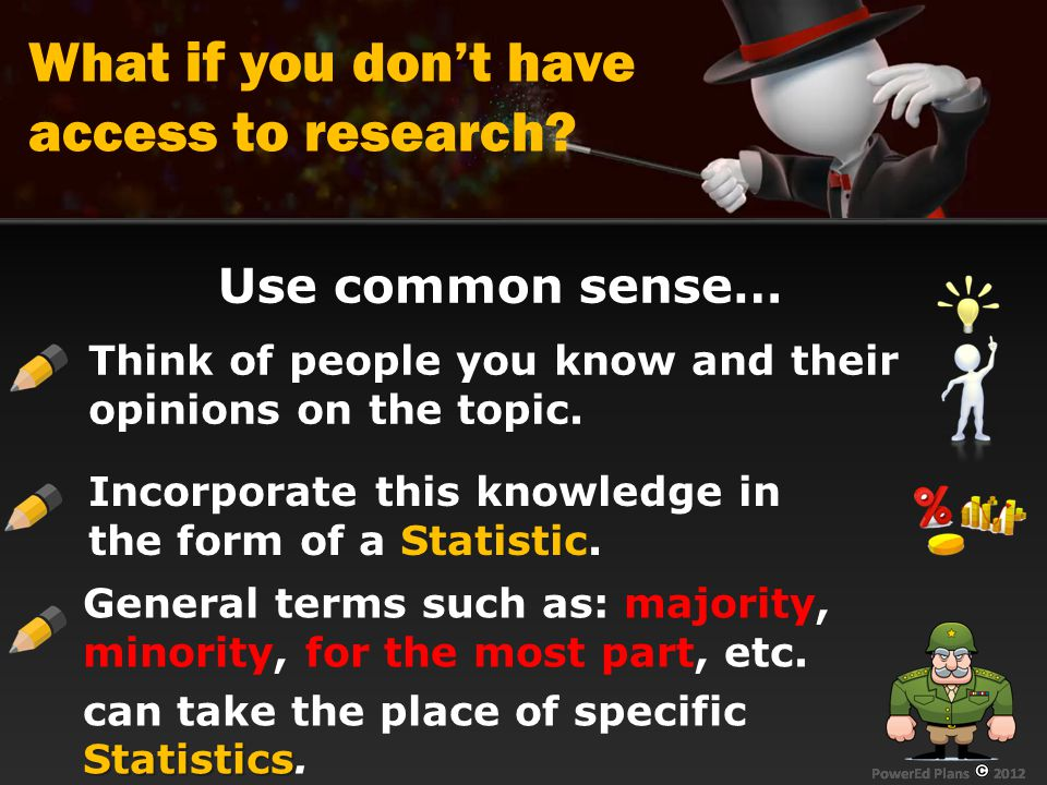 What if you don't have access to research