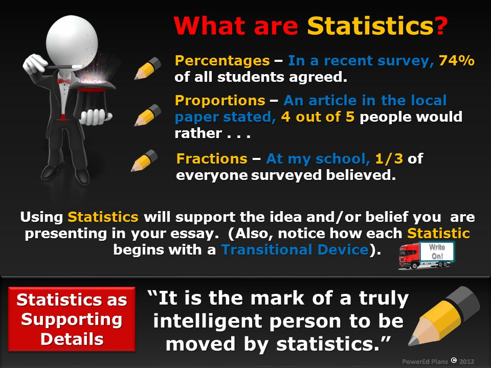 Statistics as Supporting Details