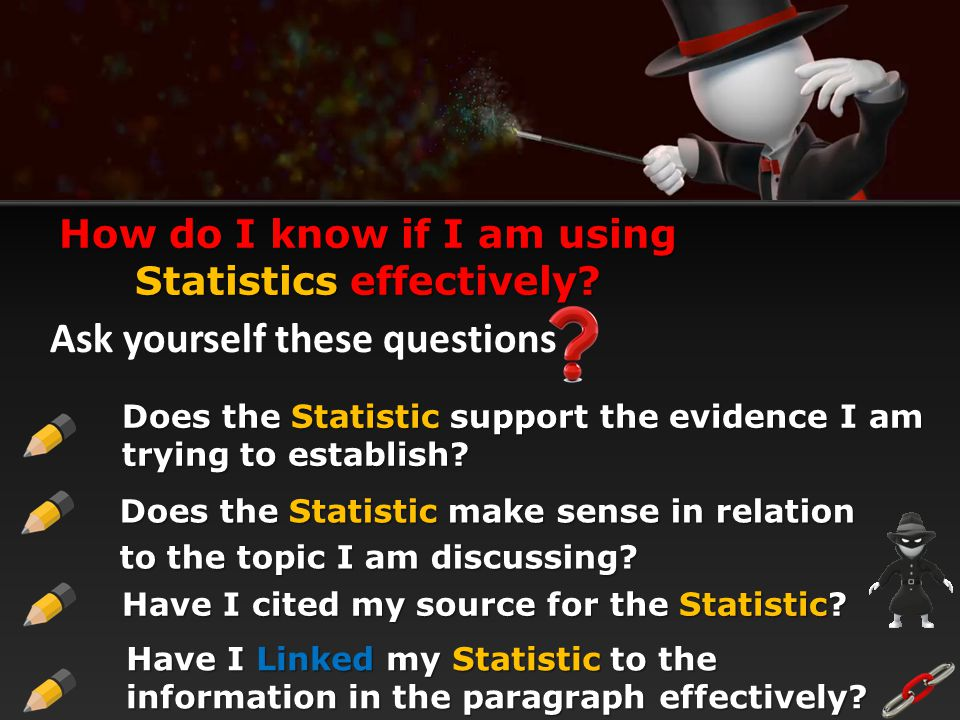 How do I know if I am using Statistics effectively
