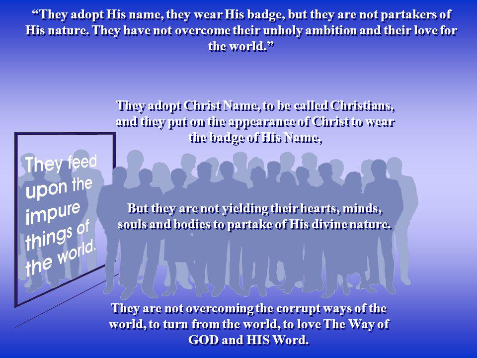 They adopt Christ Name, to be called Christians,