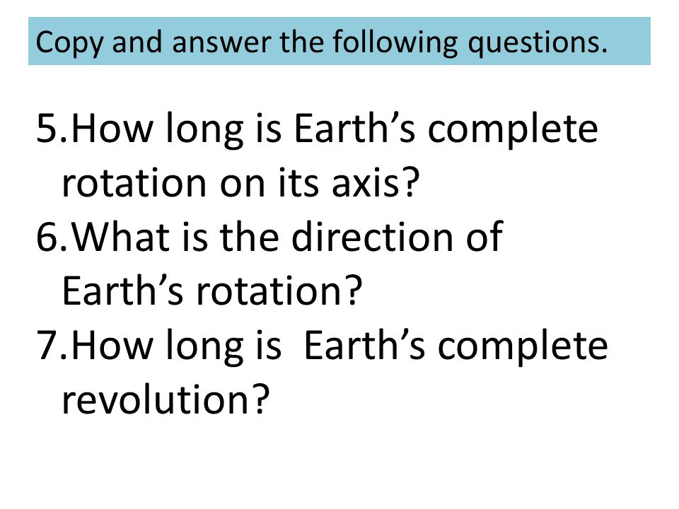 How long is Earth's complete rotation on its axis